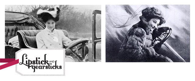 Dorothy Levitt Lipstick and Gearsticks Amazing women drivers